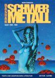 Texte zur Graphischen Literatur 02: Das war Schwermetall, Band 1: 1980-1988 [Vorzugsausgabe]