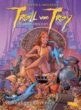 Troll von Troy (2001) 20: Wahas Erbschaft