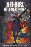 Hit-Girl (2018) TPB 01: Hit-Girl in Colombia