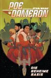 Star Wars Sonderband (2015) 16: Poe Dameron III - Die geheime Basis