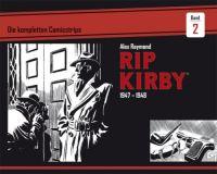 Rip Kirby 02: Die kompletten Comicstrips 1947-1948