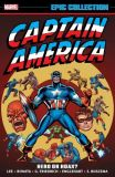 Captain America Epic Collection (2014) TPB 04: Hero or Hoax?