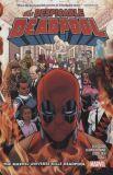 The Despicable Deadpool (2018) TPB 03 [13]: The Marvel Universe kills Deadpool