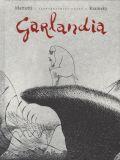 Garlandia (2018) HC