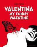 Valentina Sammelband 03: My funny Valentine
