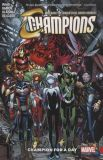 Champions (2016) TPB 03: Champions for a Day