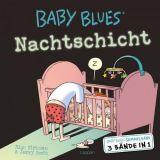 Baby Blues Sammelband 01: Nachtschicht