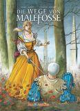 Die Wege von Malefosse Gesamtausgabe 03