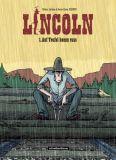 Lincoln 01: Auf Teufel komm raus