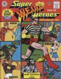 Super Weird Heroes (2016) HC 02: Preposterous But True!
