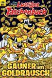 Lustiges Taschenbuch 511: Gauner im Goldrausch