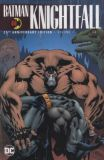 Batman: Knightfall - 25th Anniversary Edition TPB 01