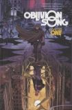 Oblivion Song (2017) TPB 01: Chapter One