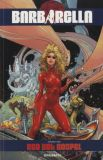 Barbarella (2017) TPB 01: Red Hot Gospel