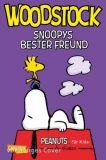 Peanuts für Kids 04: Woodstock - Snoopys bester Freund