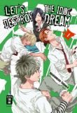 Let's destroy the Idol Dream 01 [Special Edition]