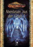 Abenteuer aus der Gruft I (Cthulhu Rollenspiel)