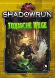 Toxische Wege (Shadowrun 5. Edition - Softcover)