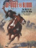 Of Dust and Blood (2018) HC: The Battle at Little Big Horn