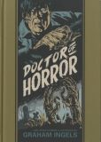 Doctor of Horror and other Stories illustrated by Graham Ingels (2018) HC