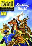 Illustrierte Klassiker Sonderband 16: Sitting Bull