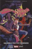 The Unbeatable Squirrel Girl (2016) TPB 09: Squirrels fall like Dominoes
