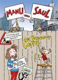Manu und Saul [Vorzugsausgabe]