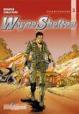 Wayne Shelton Gesamtausgabe 02 [Vorzugsausgabe]
