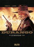 Durango Gesamtausgabe 05 (Band 13-15)