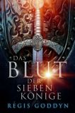 Das Blut der sieben Könige 01
