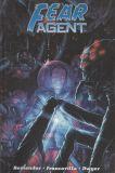 Fear Agent (2005) Final Edition TPB 04