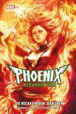 X-Men: Phoenix Resurrection - Die Rückkehr von Jean Grey (2018) [Hardcover]