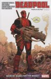 Deadpool (2018) TPB 01: Mercin' Hard for the Money