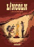 Lincoln 02: Der in den Wind spricht