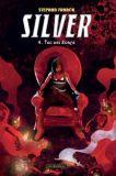 Silver 04: Tag des Zorns