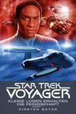 Star Trek - Voyager Roman 12: Kleine Lügen erhalten die Freundschaft 1