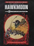 The Michael Moorcock Library - The Chronicles of Hawkmoon (2018) HC 01: The History of the Runestaff