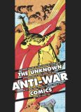 Unknown Anti-War Comics (2019) HC