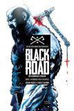Black Road - Die Schwarze Strasse 01: Im Norden steht ein Kreuz