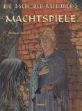 Die Asche der Katharer (1997) 05: Machtspiele