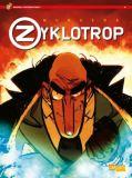 Spirou präsentiert 02: Zyklotrop - Der Lehrling des Bösen