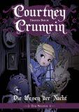 Courtney Crumrin 01: Die Wesen der Nacht