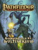 Pathfinder Rollenspiel: Ausbauregeln XI - Multiversum