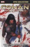 Conan (2003) Chronicles Epic Collection TPB 01: Out of the Darksome Hills