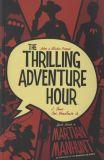 The Thrilling Adventure Hour: Martian Manhunt (2019) TPB