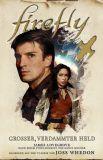 Firefly Roman 01: Grosser, verdammter Held