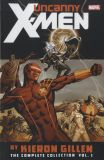 The Uncanny X-Men (1963) By Kieron Gillen: The Complete Collection TPB 01