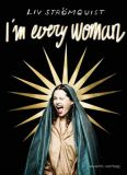 I'm every Woman