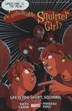 The Unbeatable Squirrel Girl (2016) TPB 10: Life is too short, Squirrel