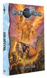Splittermond - Die Götter [Taschenbuchausgabe]